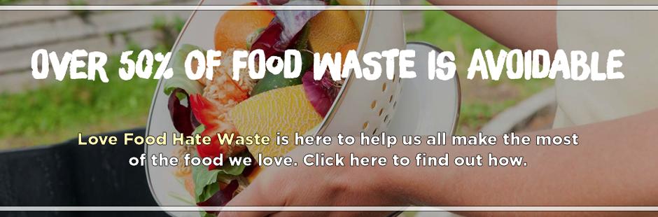 Love Food? Hate Waste!